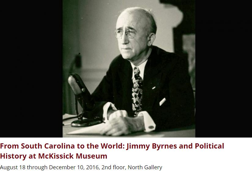 Photo of James F. Byrnes with description of McKissick Museum exhibit