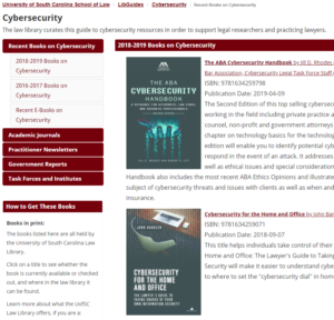 "CYBERSECURITY - tabs Recent Books on Cybersecurity, Academic Journals, Practitioner Newsletters, Government reports, Task Forces and Institutes, How to Get These Books - book covers ""The ABA Cybersecurity Handbook"" and ""Cybersecurity for the Home and Office"""