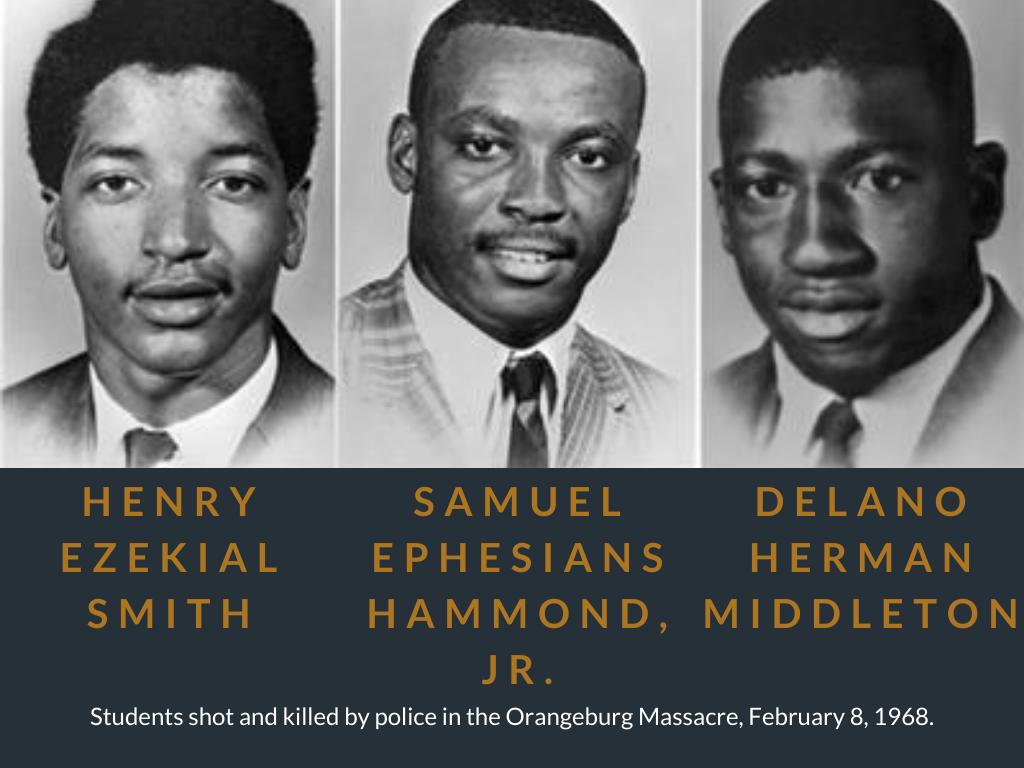 Henry Ezekial Smith, Samuel Ephesians Hammond, Jr., Delano Herman Middleton. Students shot and killed by police in the Orangeburg Massacre, February 8, 1968.