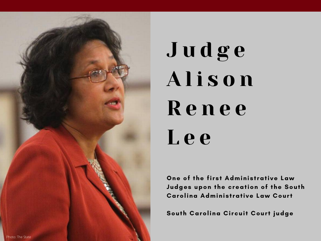 Judge Alison Renee Lee - One of the first Administrative Law Judges upon the creation of the South Carolina Administrative Law Court - South Carolina Circuit Court judge